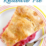 a pinterest image of rhubarb pie with text overlay