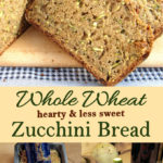 a pinterest image for whole wheat zucchini bread