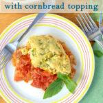 a pinterest image for tomato cobbler