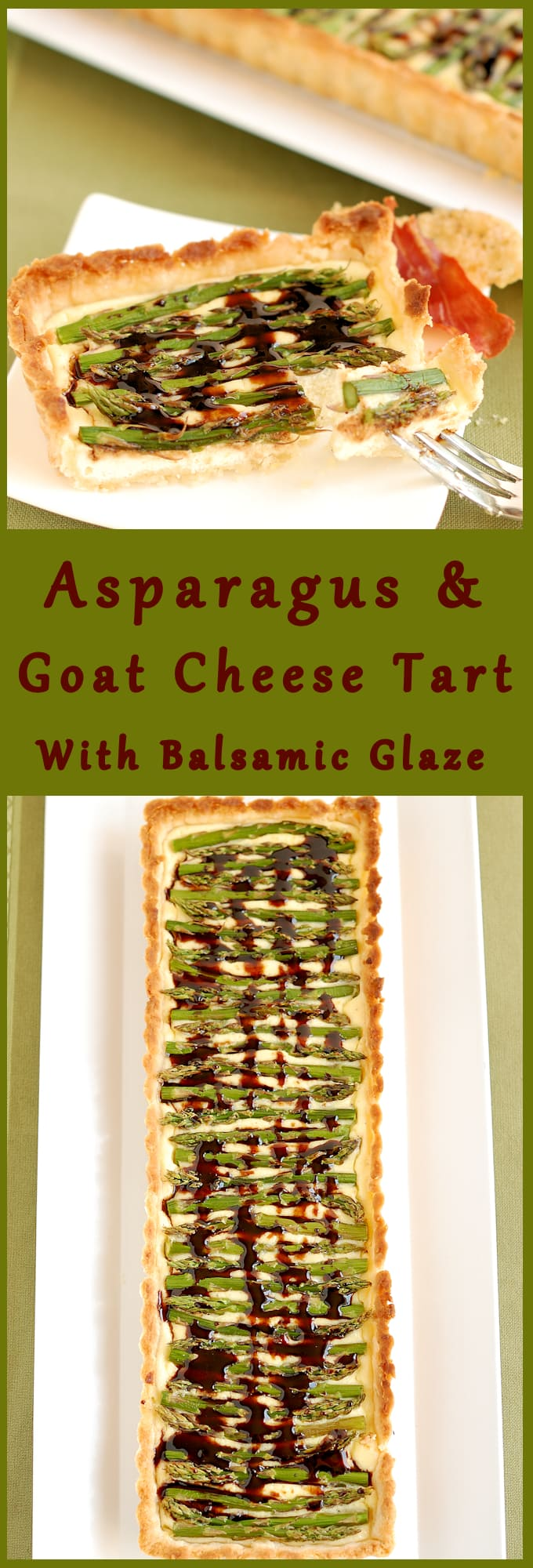 Asparagus and Goat Cheese Tart with Balsamic Glaze - Get the recipe