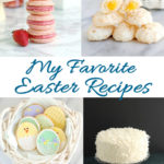 a pinterest image of easter recipes with text overlay