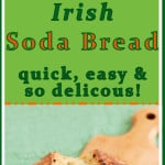 a pinterest image for Irish Soda Bread with Raisins with text overlay