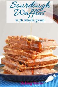 a pinterest image for sourdough waffles