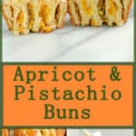 apricot pistachio buns pinterest image with text overlay