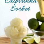 a pinterest image for caipirinha sorbet