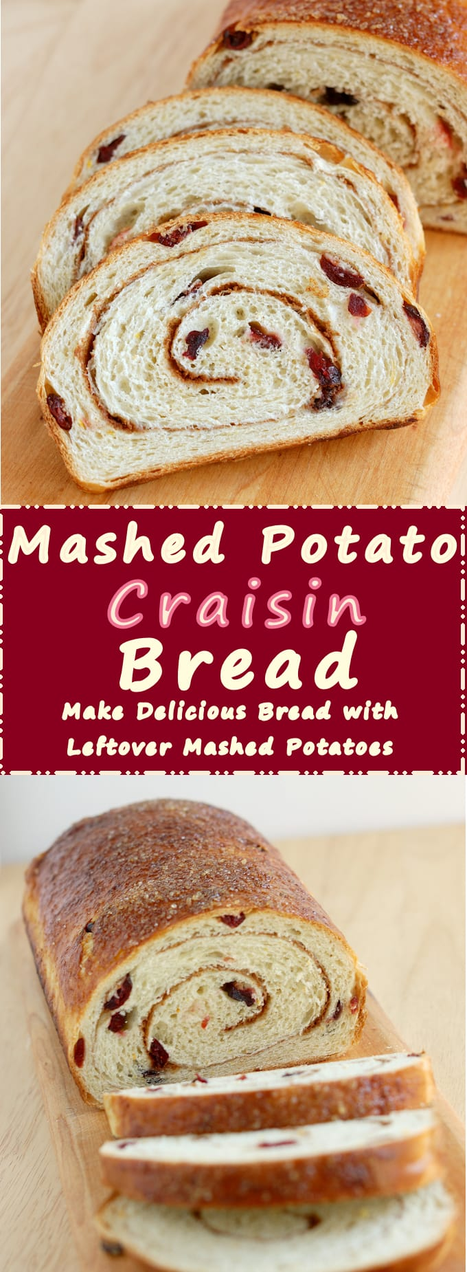 Use left over mashed potatoes to make soft and sweet craisin bread with a cinnamon swirl. #SundaySupper
