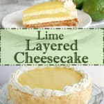 a pinterest image for lime layered cheesecake with text overlay