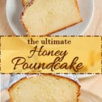 a honey pound cake pin with text overlay