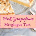 Pink Grapefruit Meringue tart for pinterest