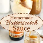 a pinterest image for butterscotch sauce with text overlay