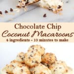 a pinterest image for chocolate chip macaroons with text overlay