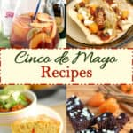 a collection of cinco de mayo recipes