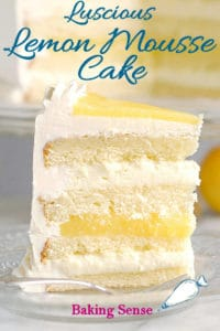 a slice of lemon mousse cake with a text overlay that says Luscious Lemon Mousse Cake