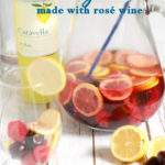 an image of rose wine sangria for pinterest with text overlay
