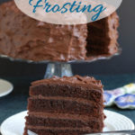 a chocolate layer cake image with text overlay for pinterest