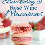 a pinterest image for strawberry rose wine macarons