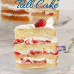 a pinterest image of a strawberry tall cake with text overlay