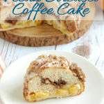 Peach & Pecan Streusel Coffee cake for pinterest