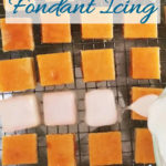 a pinterest image for simple fondant icing recipe