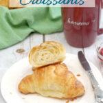 a pinterest image for sourdough croissants