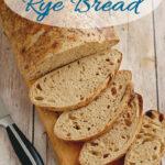 a pinterest image for sourdough rye bread