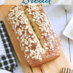 a pinterest image for honey oatmeal bread recipe