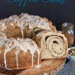 a pinterest image for sourdough coffee cake recipe
