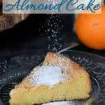 a pinterest image for flourless almond cake recipe