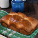 a pinterest image for sourdough brioche recipe with text overlay